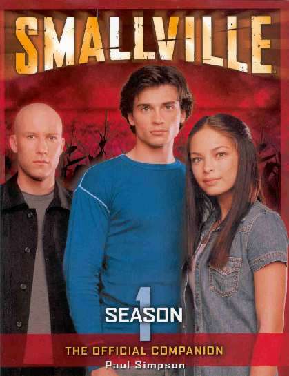 SMALLVILLE FIRST SEASON COMPANION